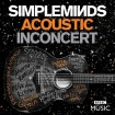 Acoustic In Concert: Simple Minds (CD + DVD)