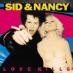 B.S.O Sid & Nancy: Love Kills