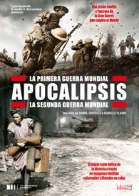 APOCALIPSIS: La I Guerra Mundial + La II Guerra Muncial
