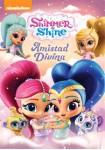 Shimmer & Shine : Divina Amistad