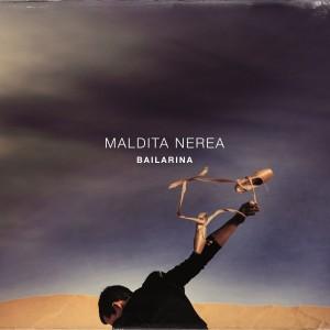 Bailarina: Maldita Nerea CD