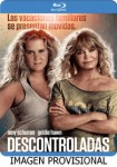 Descontroladas (Blu-Ray)