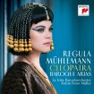 Cleopatra - Baroque Arias (Regula Mühlemann) CD