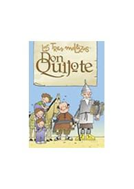 Las tres mellizas y Don Quijote