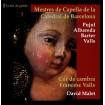 Mestres de Capella de la Catedral de Barcelona (Cor De Cambra Francesc Valls) CD