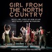 B.S.O Girl from the North Country (Original London Cast Recording)