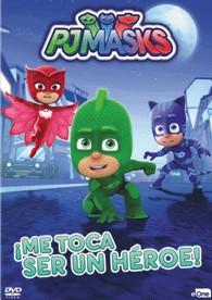 Pj Masks - Me Toca Ser Un Héroe