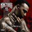 Federal 3X (Moneybagg Yo) CD