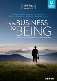 From Business To Being (V.O.S.)
