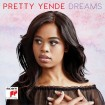 Dreams (Pretty Yende) CD