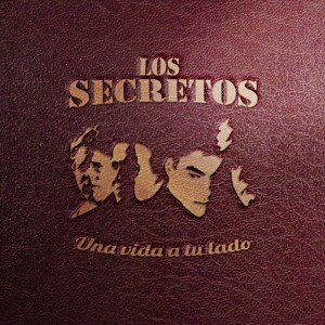 Una vida a tu lado: Los Secretos CD
