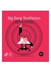 Big Bang Beethoven: Descobreix el compositor més explosiu, revolucionari i universal (Catalán) Libro+CD