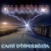 Camí d'hiperbòria (Los Guardians Del Pont) CD