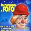 Recordando A Fofo (Los Payasos De La Tele) CD