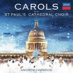 Carols With St. Paul's Cathedral Choir (Andrew Carwood) CD