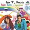 Misión Ilusión, El Espectáculo (Juan D y Beatriz) CD+DVD