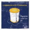 Lligadetes amb un fil (Corrandes Són Corrandes) CD