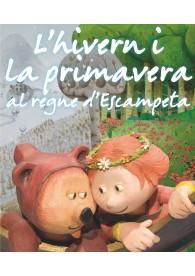 L'hivern i la primavera al regne d'Escampeta (Catalá)