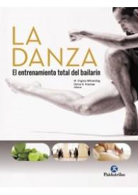La danza el entrenamiento del bailarín (Libro Deportes)