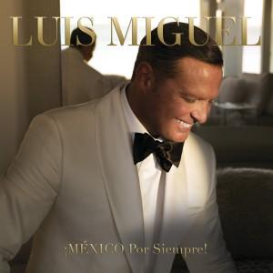 ¡México Por Siempre¡ (Luis Miguel) CD