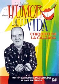 El Humor De Tu Vida: Chiquito La Calzada