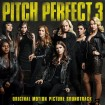 B.S.O Pitch Perfect 3