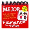 Lo Mejor Del Flamenco Para Niños (CD)