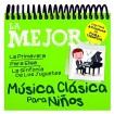 Lo Mejor De La Música Clásica Para Niños (CD)