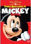 Todos Queremos a Mickey