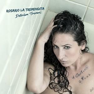 Delirium Tremens (Rosario La Tremendita) CD