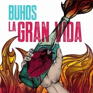 La Gran Vida (Buhos) CD